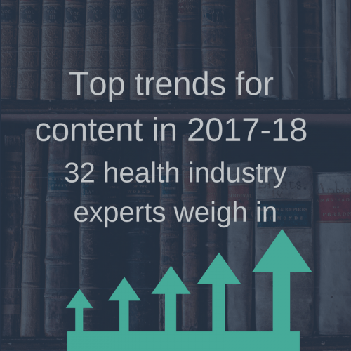 Top trends for content: 32 health industry experts weigh in