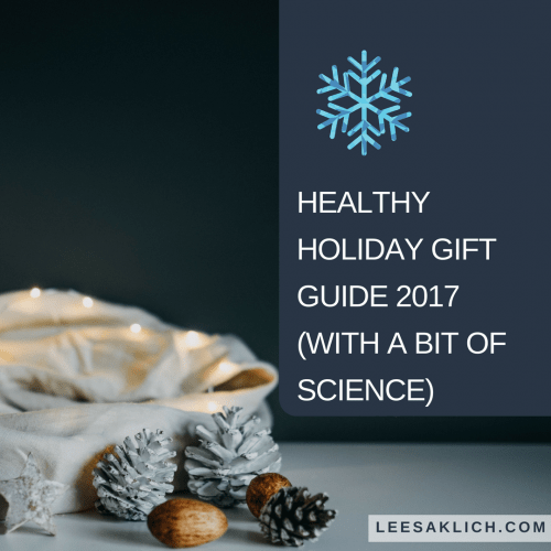 Healthy holiday gift guide 2017