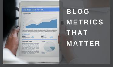 Blog metrics that matter – Part 1