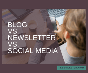 Blog vs newsletter vs social media