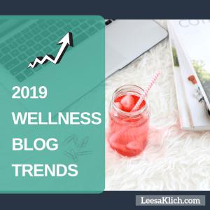 2019 wellness blog trends