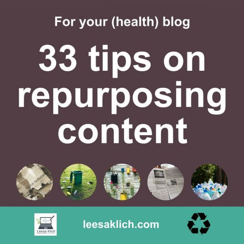 33 tips on repurposing content for your (health) blog