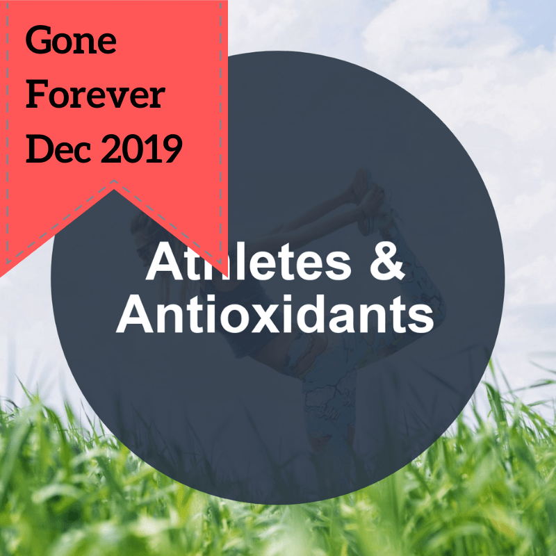 done-for-you health article athletes and antioxidants gone forever dec 2019