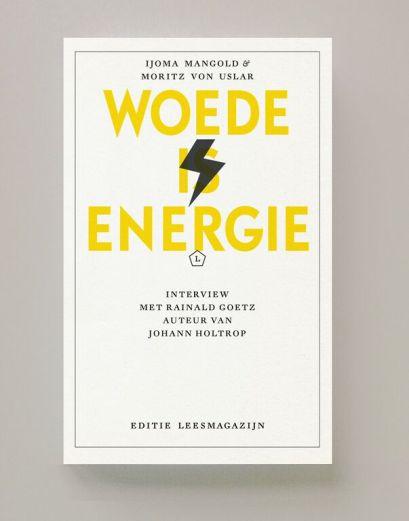 Woede is Energi