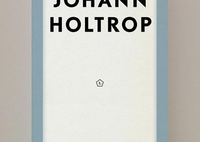 Johann Holtrop (fragment) Rainald Goetz