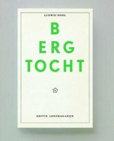 """""""Bergtocht"""" van Ludwig Hohl nu in vele boekhandels een doorloper ! Nu weer aangevuld !"""