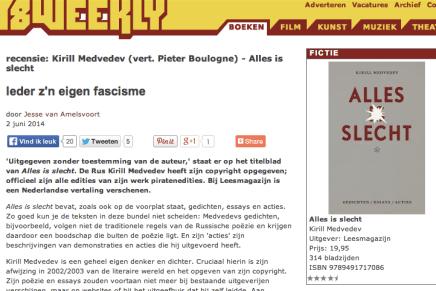 8 Weekly recensie Jesse van Amelsvoort: Kirill Medvedev (vert. Pieter Boulogne) – Alles is slecht.  Ieder z'n eigen fascisme