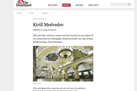 BEROEPSGEHEIM  Kirill Medvedev 20/06/2014 | Gaea Schoeters in DS De Standaard