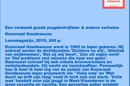 21-03-15 Een verdomd goede jeugdschrijfster & andere verhalen Koenraad Goudeseune