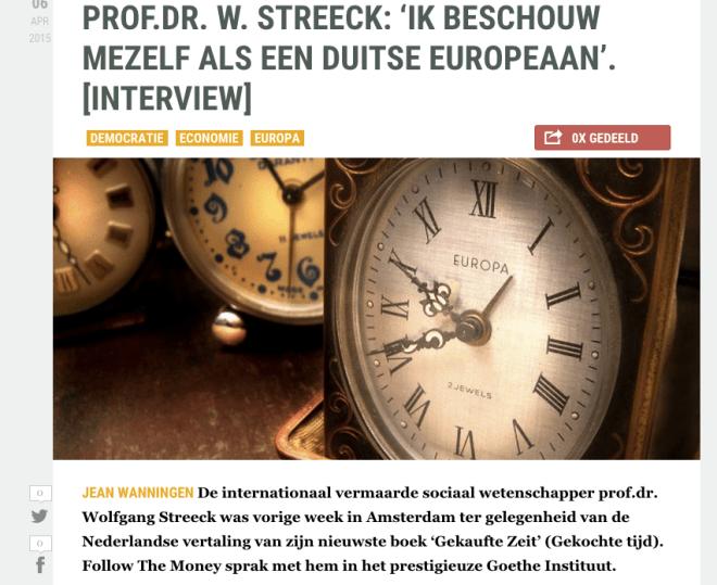 Jean Wanningen, PROF.DR. W. STREECK: 'IK BESCHOUW MEZELF ALS EEN DUITSE EUROPEAAN'. [INTERVIEW], FTM 6-4-15