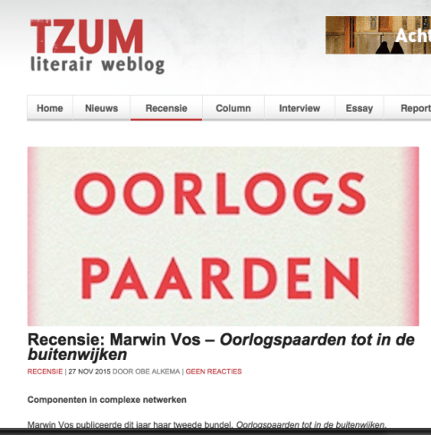 ecensie: Marwin Vos – Oorlogspaarden tot in de buitenwijken RECENSIE | 27 NOV 2015 DOOR OBE ALKEMA