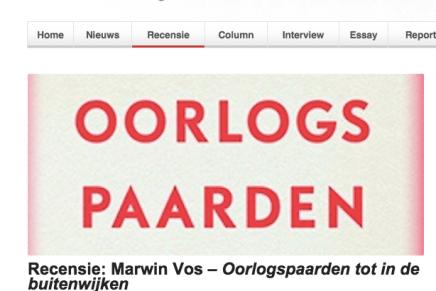 Recensie: Marwin Vos – Oorlogspaarden tot in de buitenwijken RECENSIE | 27 NOV 2015 door Obe Alkema
