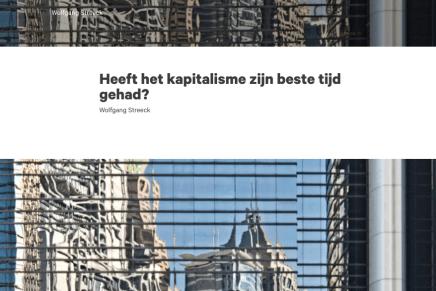 Heeft het kapitalisme zijn beste tijd gehad?  Wolfgang Streeck