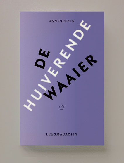 De huiverende waaier, verhalen, Ann Cotten