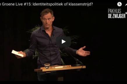 De Groene Live #15: Identiteitspolitiek of klassenstrijd?