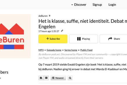 Het is klasse, suffie, niet identiteit. Debat met Ewald Engelen, podcast, DeBuren, PlayerFM