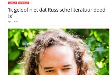 Ik geloof niet dat Russische literatuur dood is', interview met Pieter Boulogne Apr 3, 2019