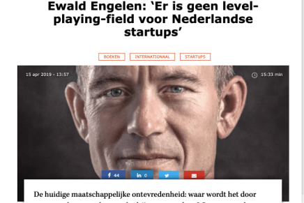 Ewald Engelen: 'Er is geen level-playing-field voor Nederlandse startups', Sprout, Jelmer Luimstra, 15 april 2019