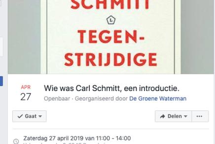 Wie was Carl Schmitt, een introductie @De Groene Waterman, 27 April, 11-14h Antwerpen
