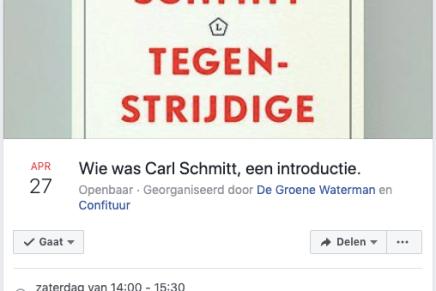 Wie was Carl Schmitt, een introductie @De Groene Waterman, 27 April, 14-16h Antwerpen