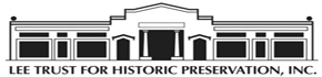 Lee Trust for Historic Preservation, Inc.
