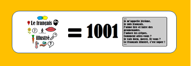 Yes ! The Français illustré = 1001 sentences !