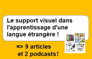 Le support visuel dans l'apprentissage d'une langue étrangère