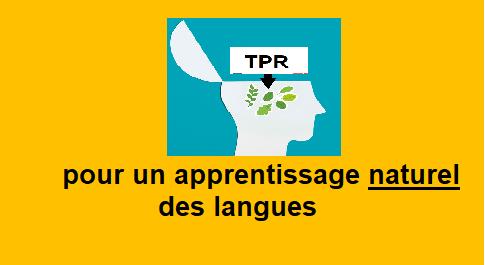 TPR, pour un apprentissage naturel des langues