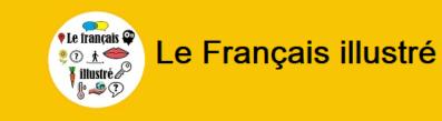 Le français illustré