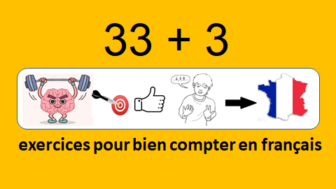 Counting in French : 33 + 3 tips to really train with French numbers