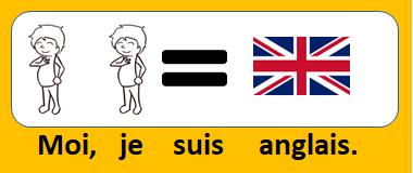 Moi, je suis anglais.