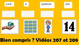 Bien compris ? vidéos 207 et 208