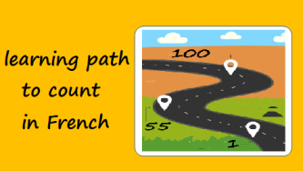 a learning path to learn to count in French
