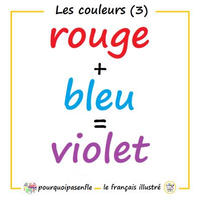 rouge + bleu = violet