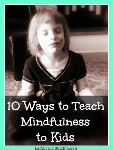 Teach Mindfulness to Kids