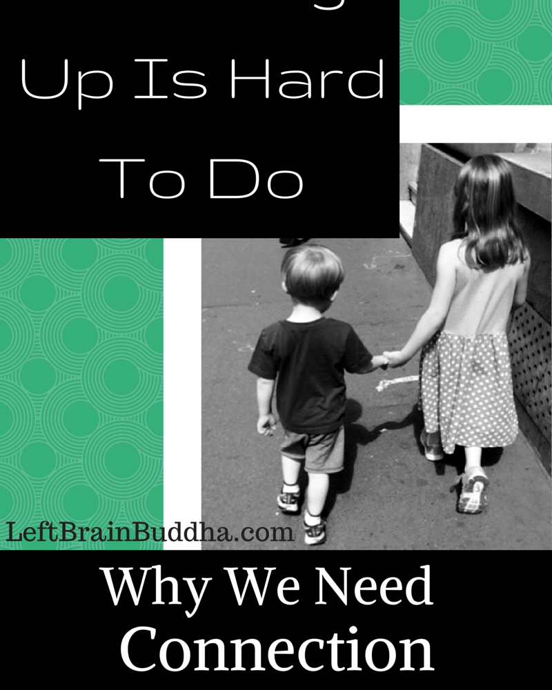Breaking Up Is Hard To Do: Why We Need Connection and Friendship