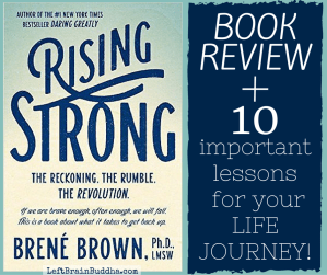 "10 Important Lessons for Your Life Journey from ""Rising Strong"""