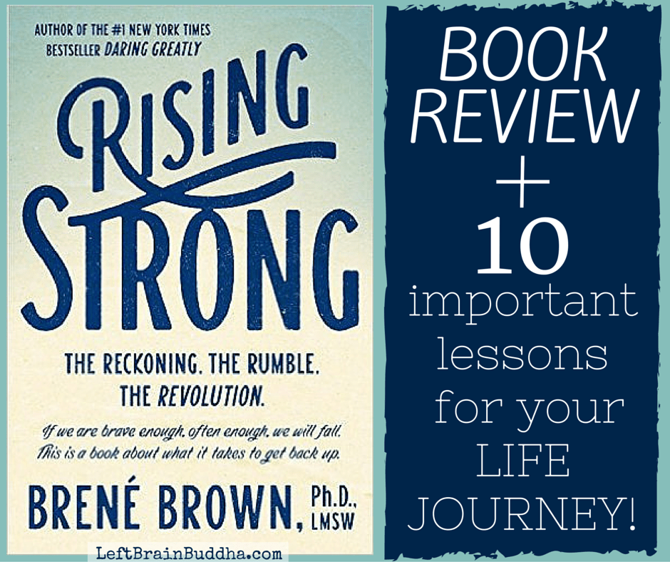 """10 Important Lessons for Your Life Journey from """"Rising Strong"""""""