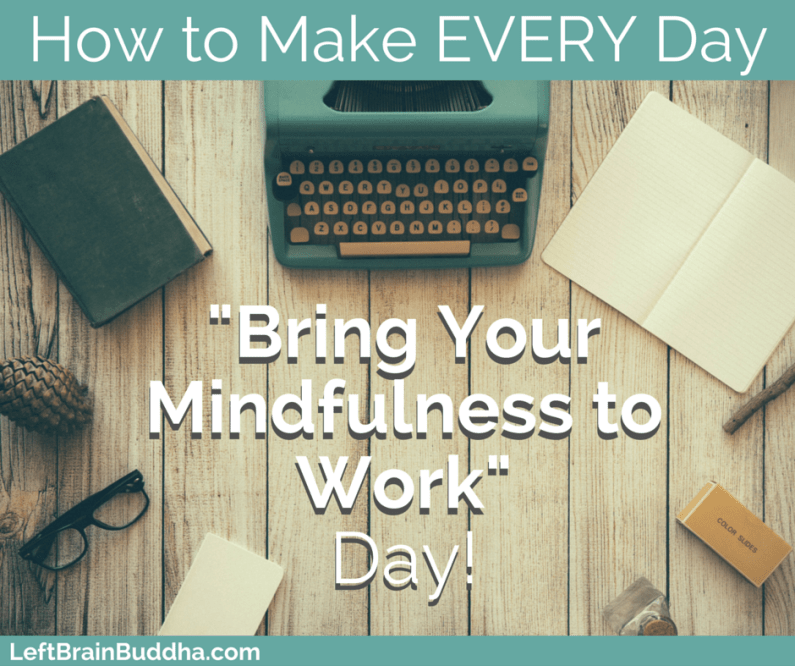 How to Make EVERY Day -Bring Your (2)