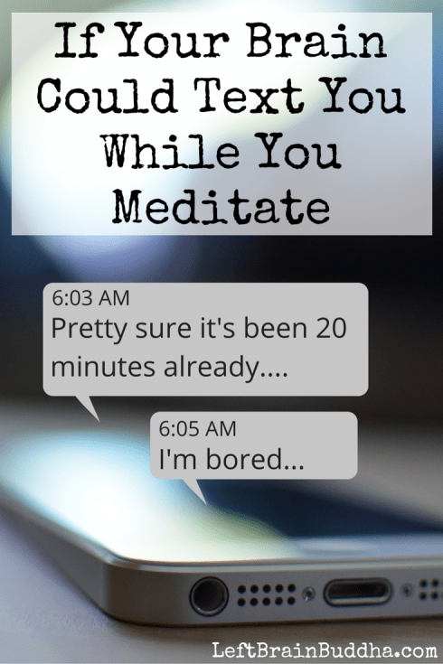 If Your Brain Could Text You While You Meditate