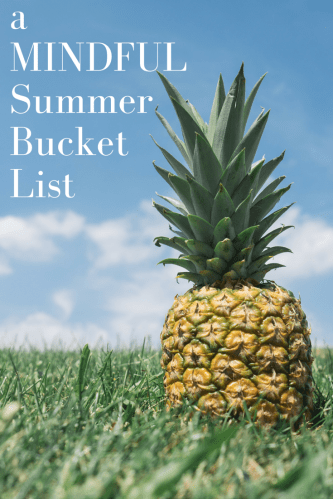 a MINDFULSummer Bucket List