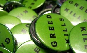 Greed Kills - photo by madhava