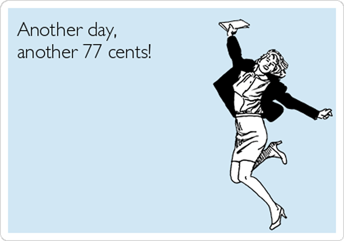 another-day-another-77-cents
