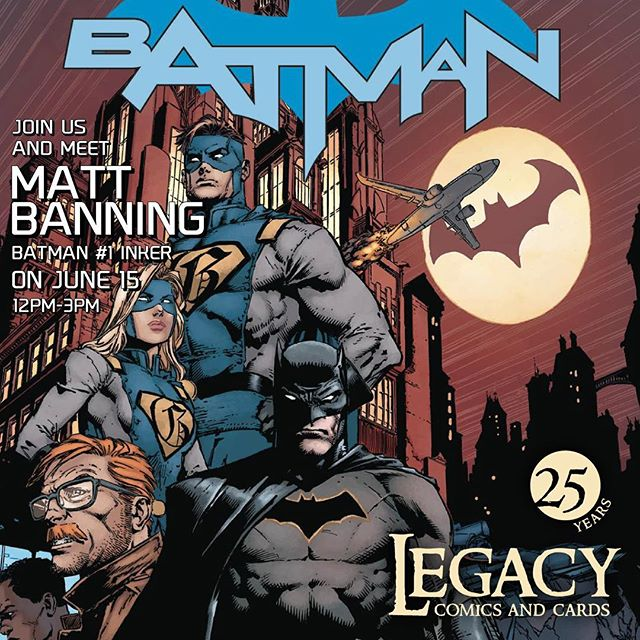 """Come by June 15th and meet inker Matt """"Batt"""" Banning for a free signing of the release of the new #dcrebirth #batman #1 from 12-3pm"""