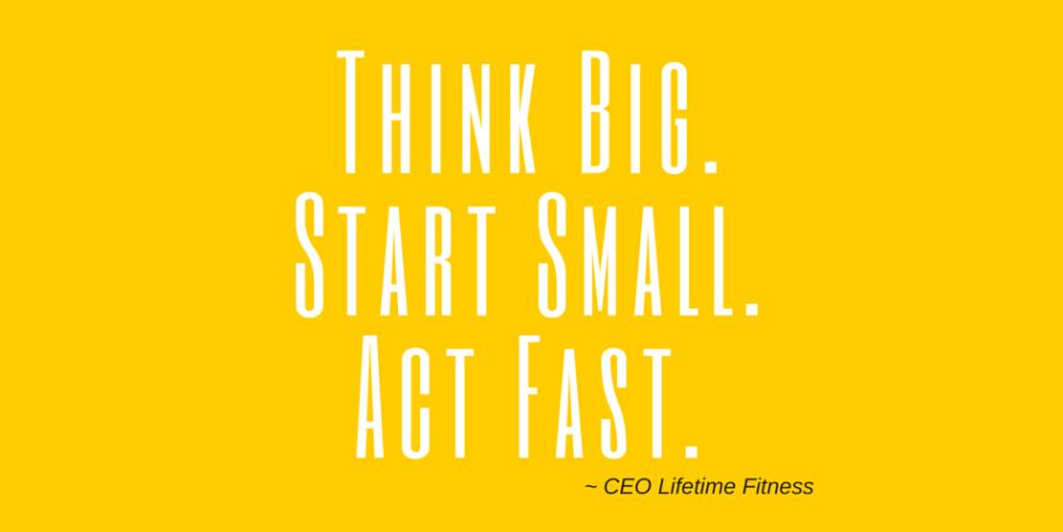 Think Big Start Small Act Fast_Matter more social entrepreneurship christian impact