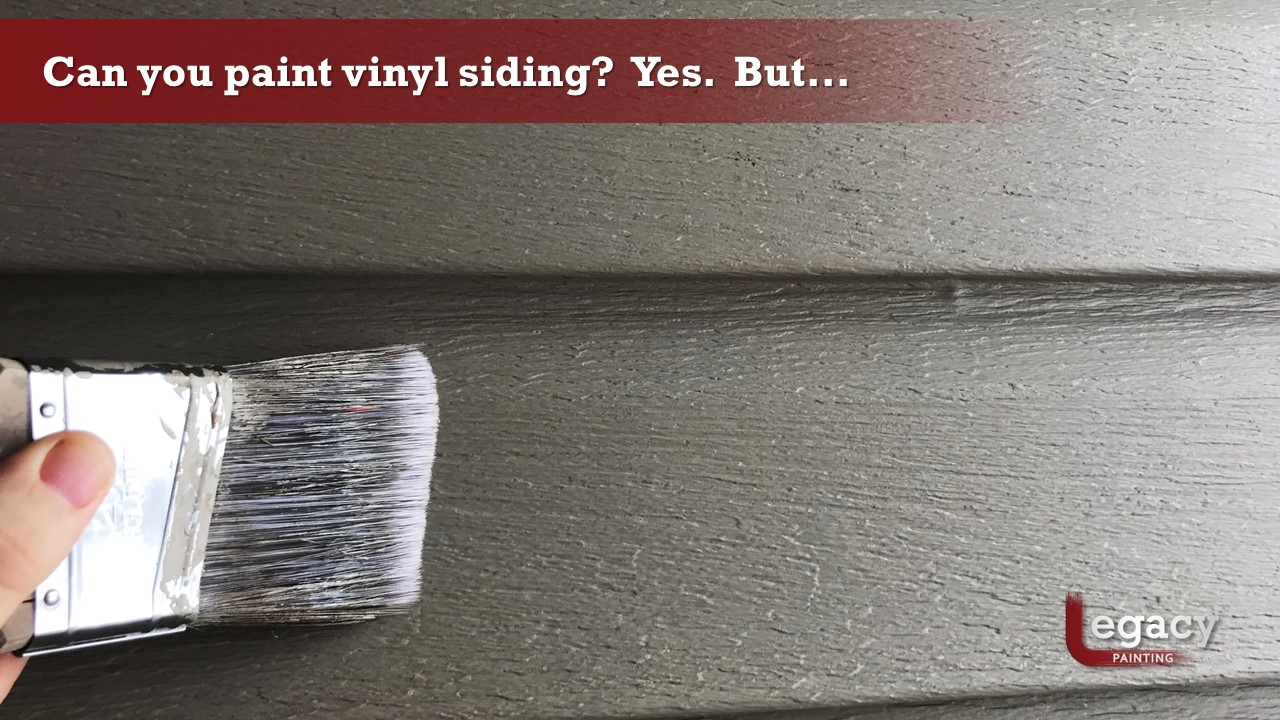 Benefits of Painting Vinyl Siding - Legacy Painting