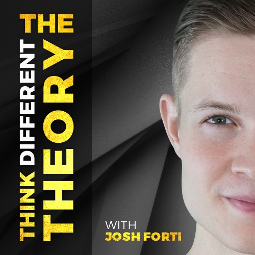 josh forti the think different theory