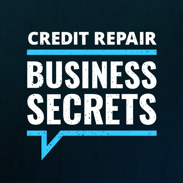 credit repair business secrets