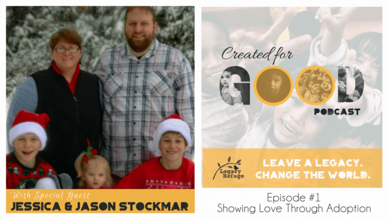 Showing Love Through Adoption a podcast with the Stockmars
