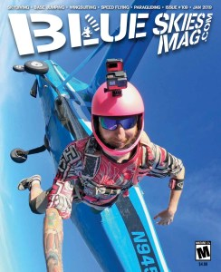 Blue Skies Mag i109: January 2019   On the cover: Richo Butts exits over Skydive California in Tracy, California. Photo by Jessica Brownlow.   https://blueskiesmag.com/project/i109-january-2019